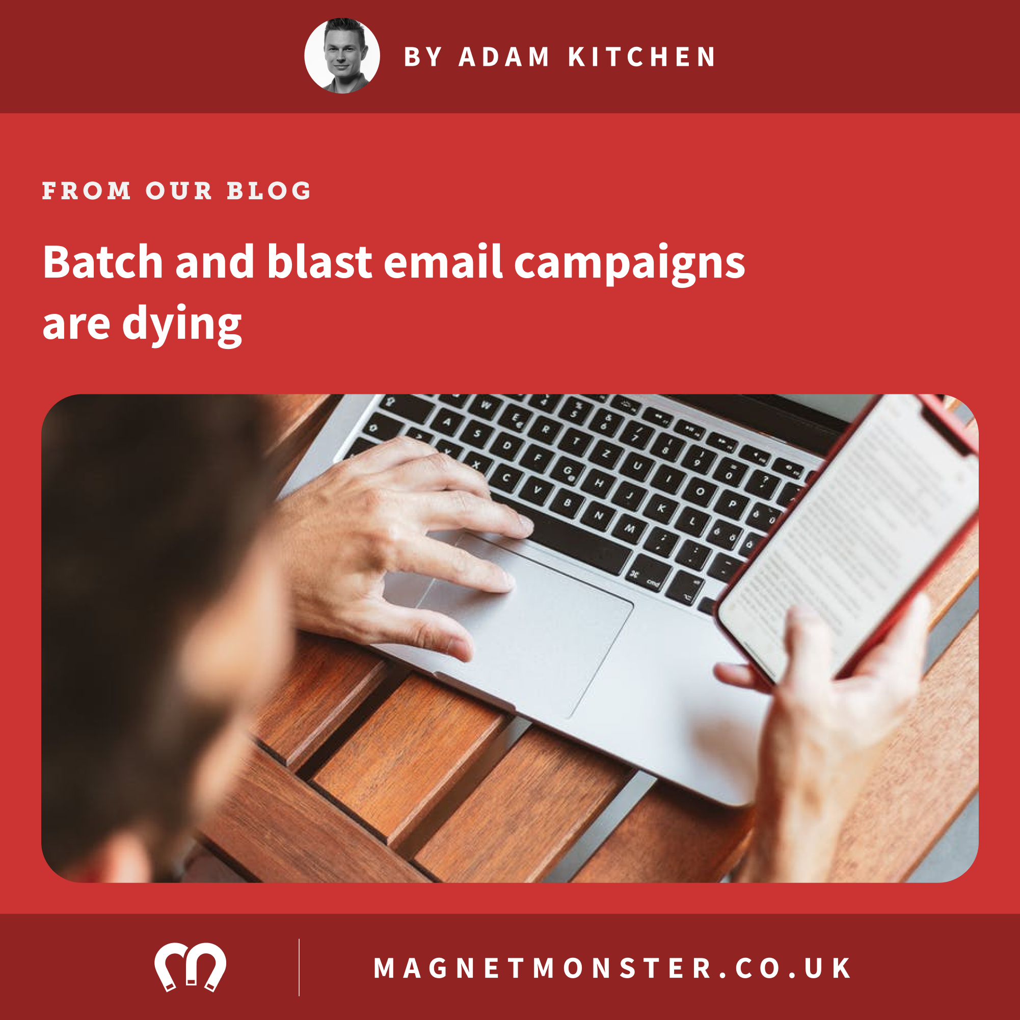 Why you shouldn't batch-and-blast your email list