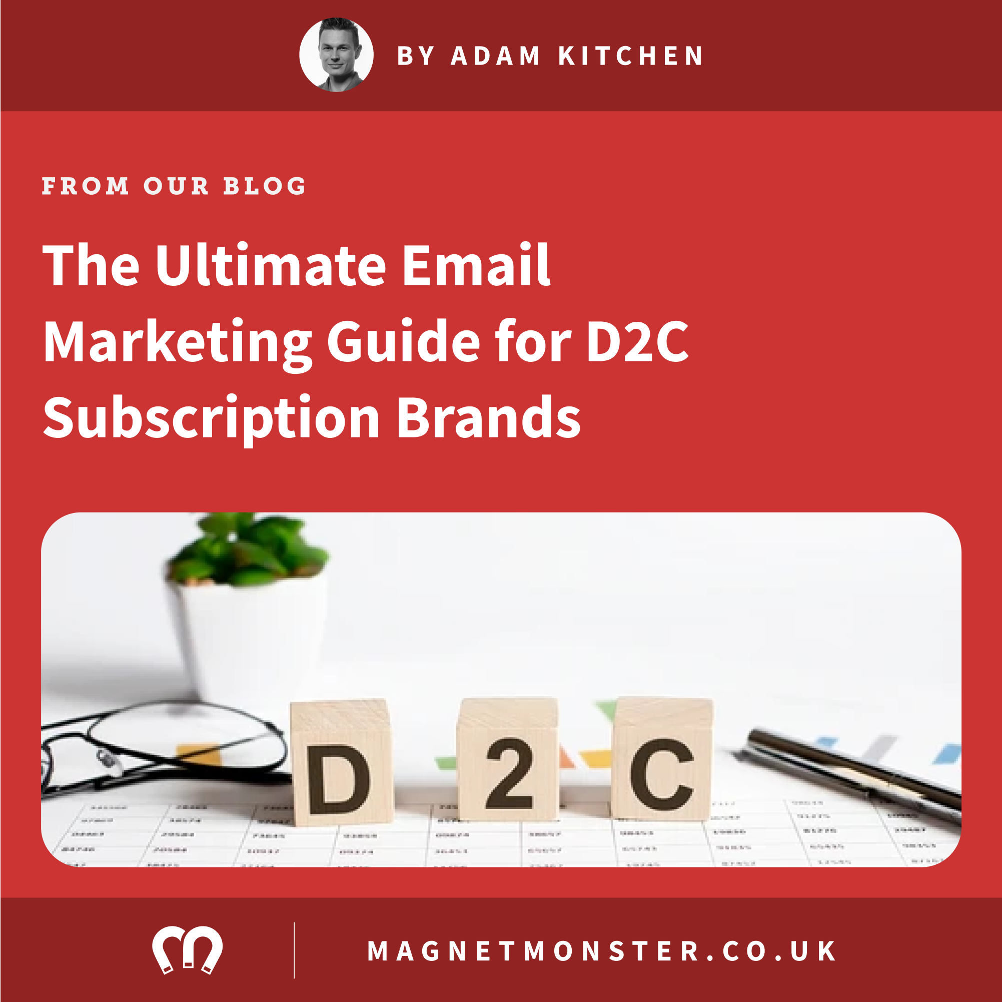 The Ultimate Email Marketing Guide for D2C Subscription Brands