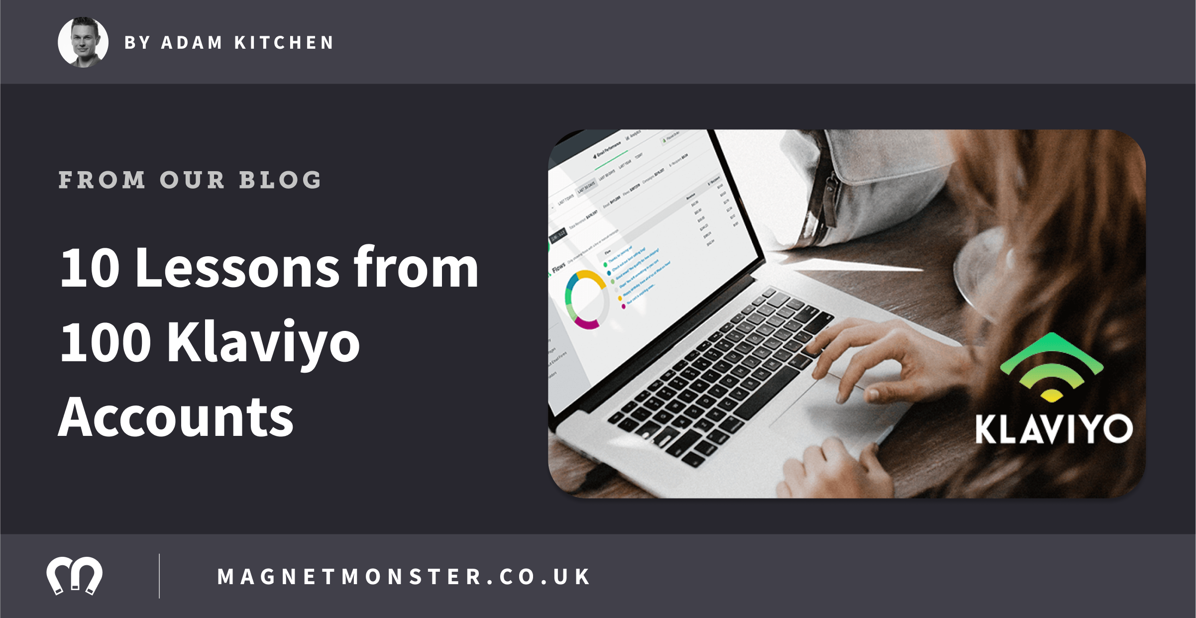 10 Lessons from Auditing Over 100 Accounts in Klaviyo