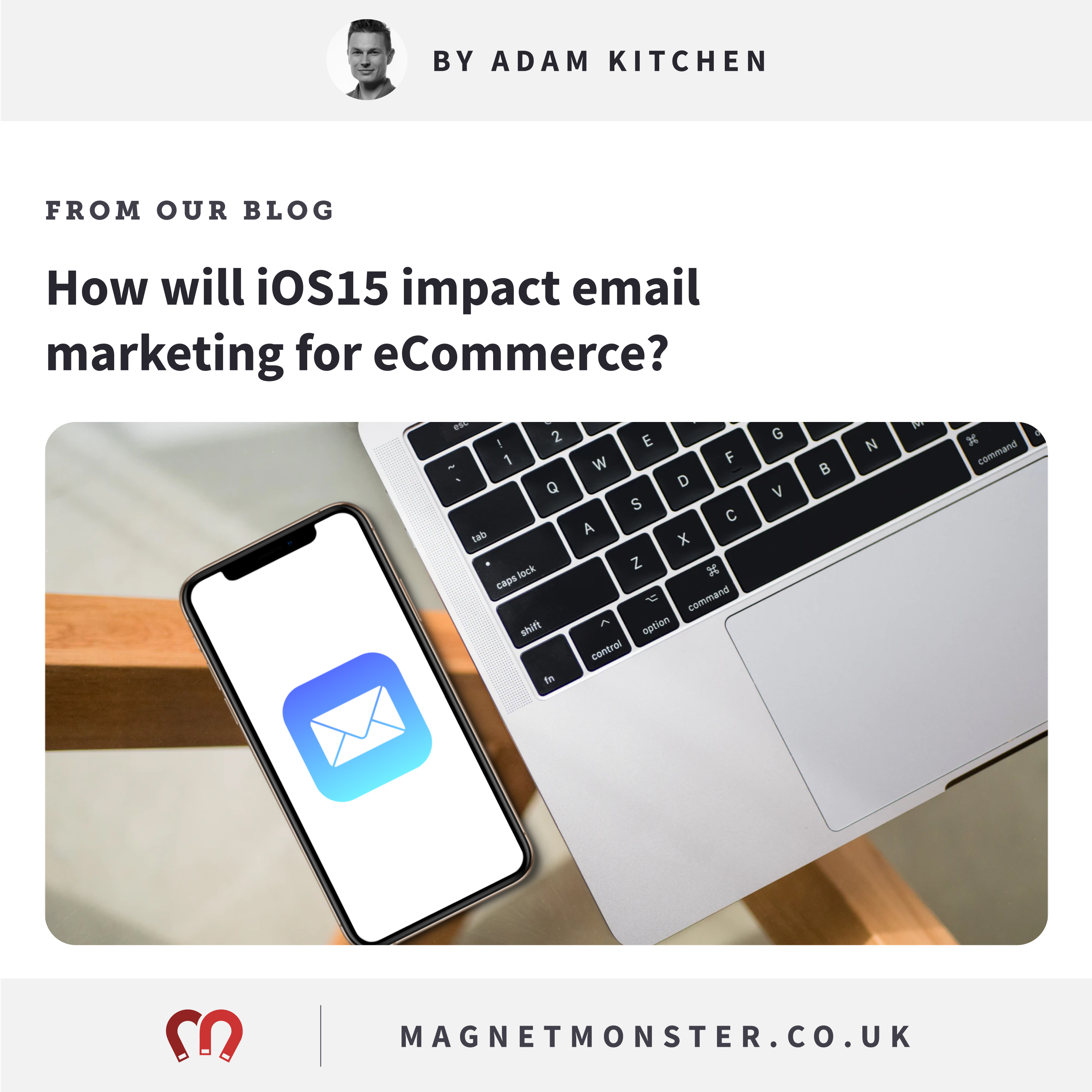 How will iOS15 impact email marketing for eCommerce?