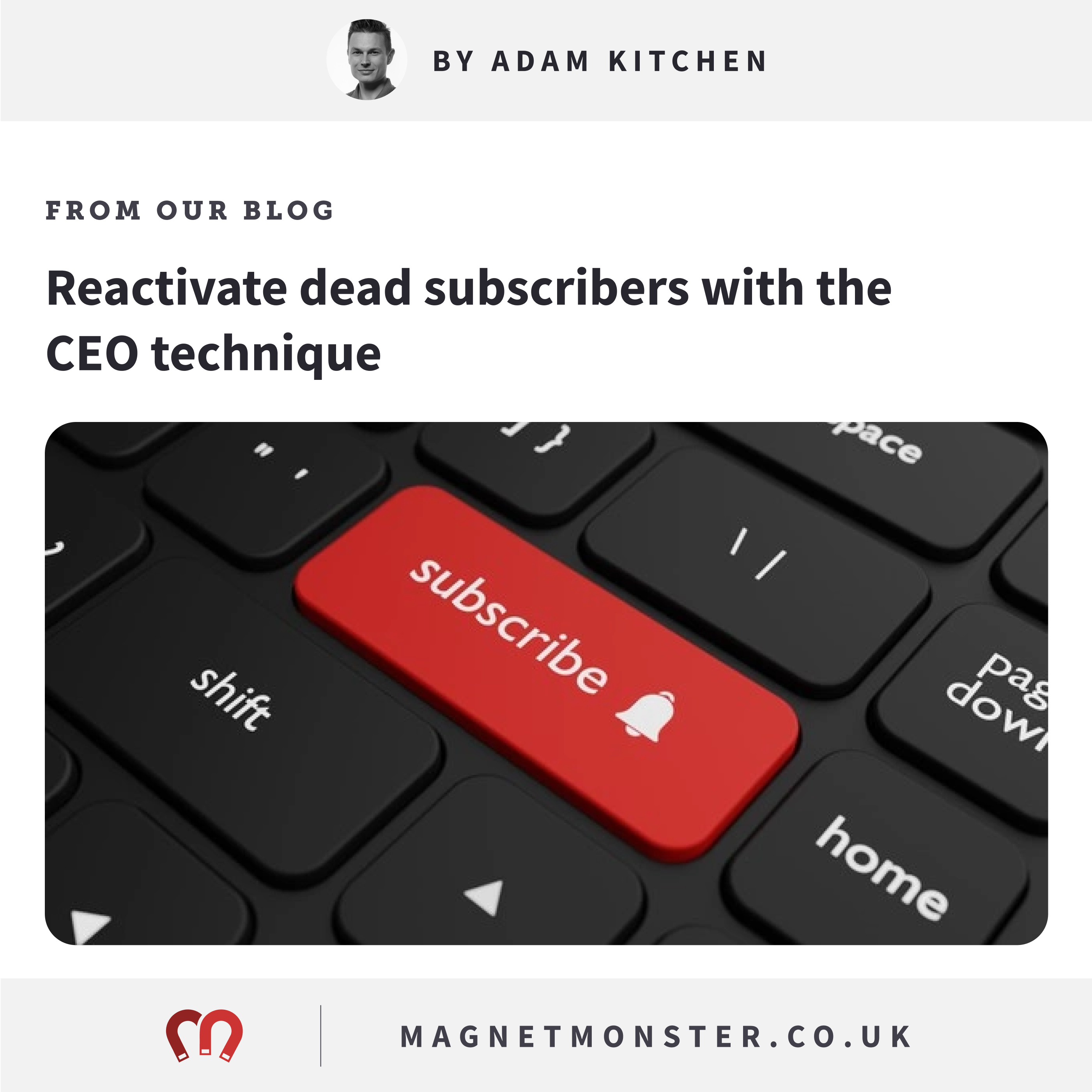 The CEO Announcement Technique - Re-Engagement of Subscribers