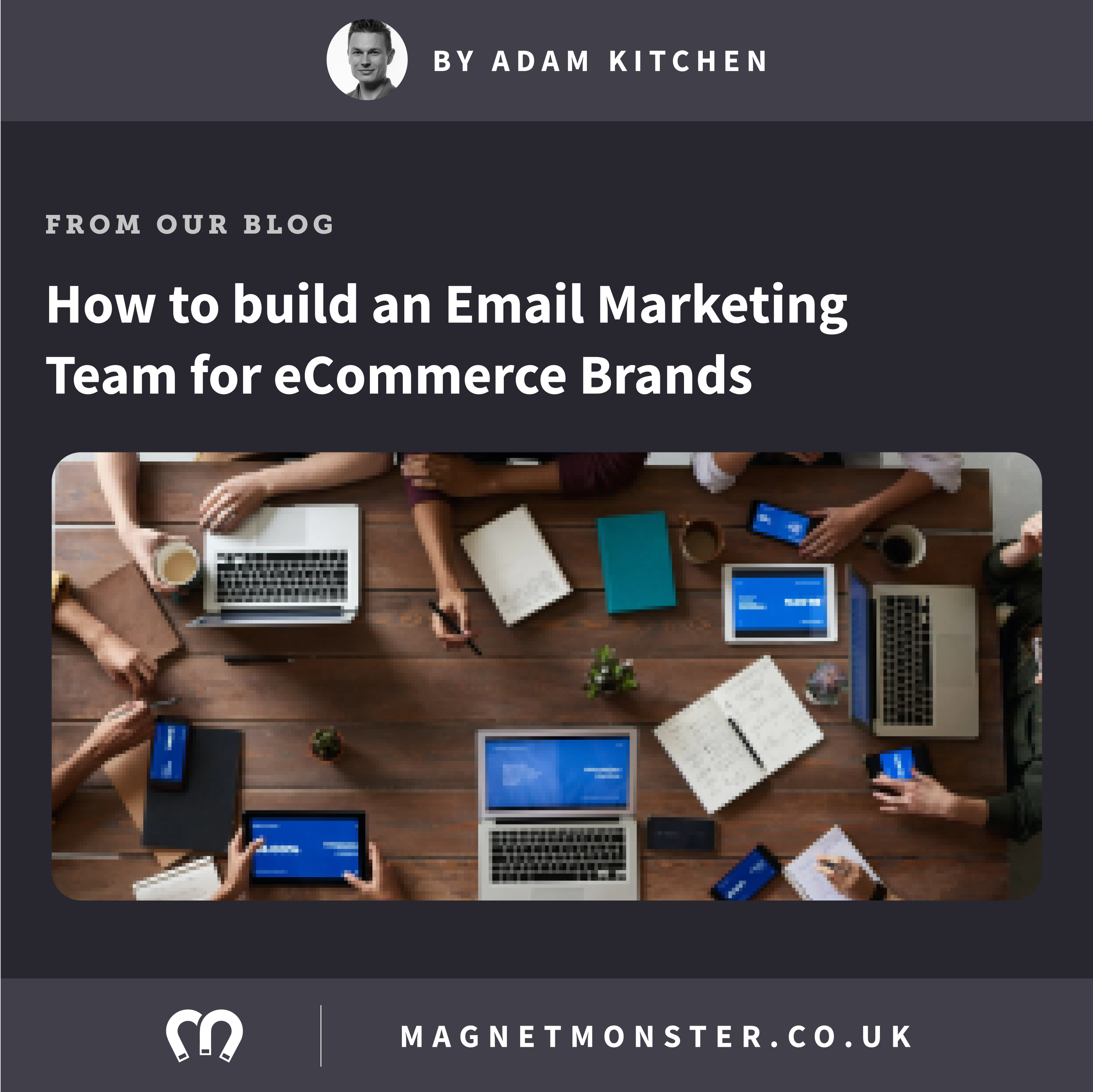 How to build an Email Marketing Team for eCommerce Brands