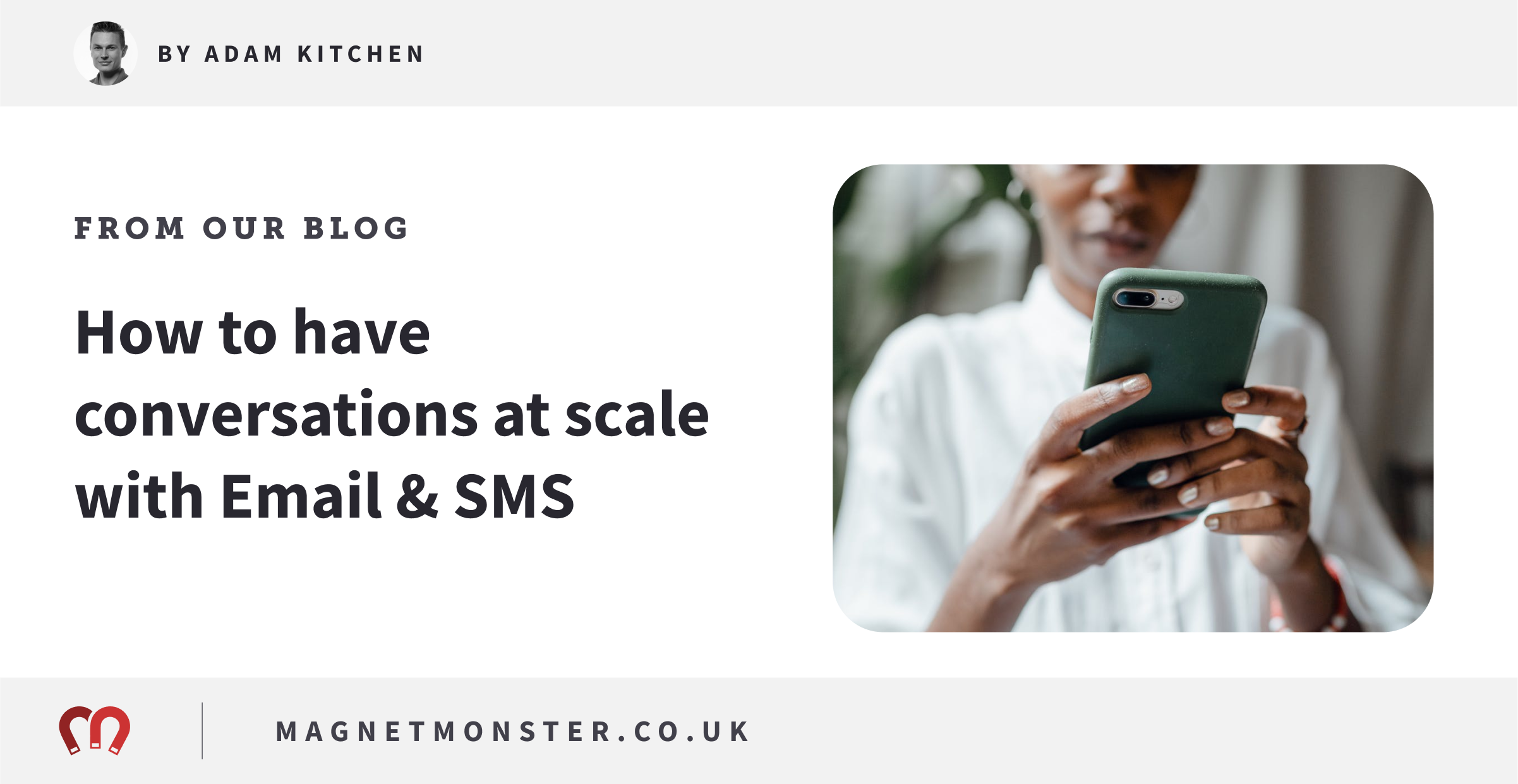 How to have Conversations at Scale with Email & SMS