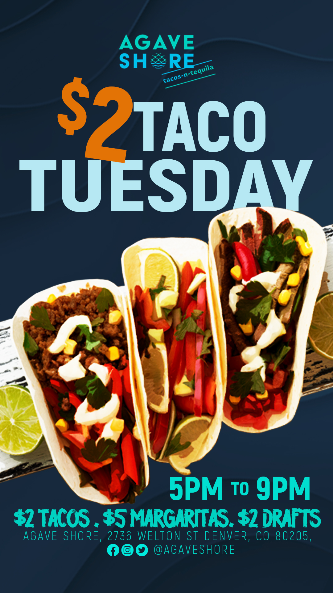 $2 Taco Tuesday 5pm to 9pm  $2 Tacos, $5 Margaritas, $2 Drafts