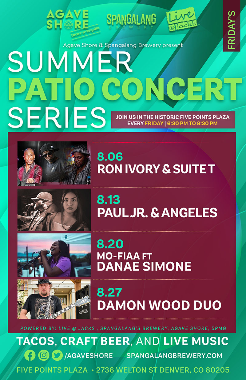 Summer Patio Concert Series Join Us in the historic Five Points Plaza Every Friday 6:30pm to 8:30pm -  June 25, 2021 Tenia Renee TNT July 2, 2021 Gayle Leali Jazz and Blues Quartet, July 9, 2021 Dotsero Trio, July 16, 2021 Lionel Young Trio, July 23, 2021 Ron Ivory and Expressions, July 30, 2021 Cristine Barbosa Trio