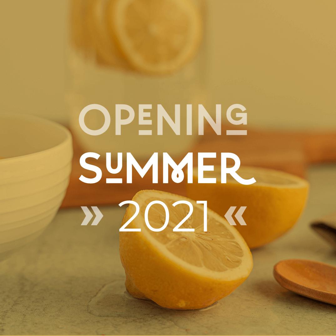 Opening summer 2021