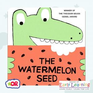 Book cover of The Watermelon Seed by Greg Pizzoli