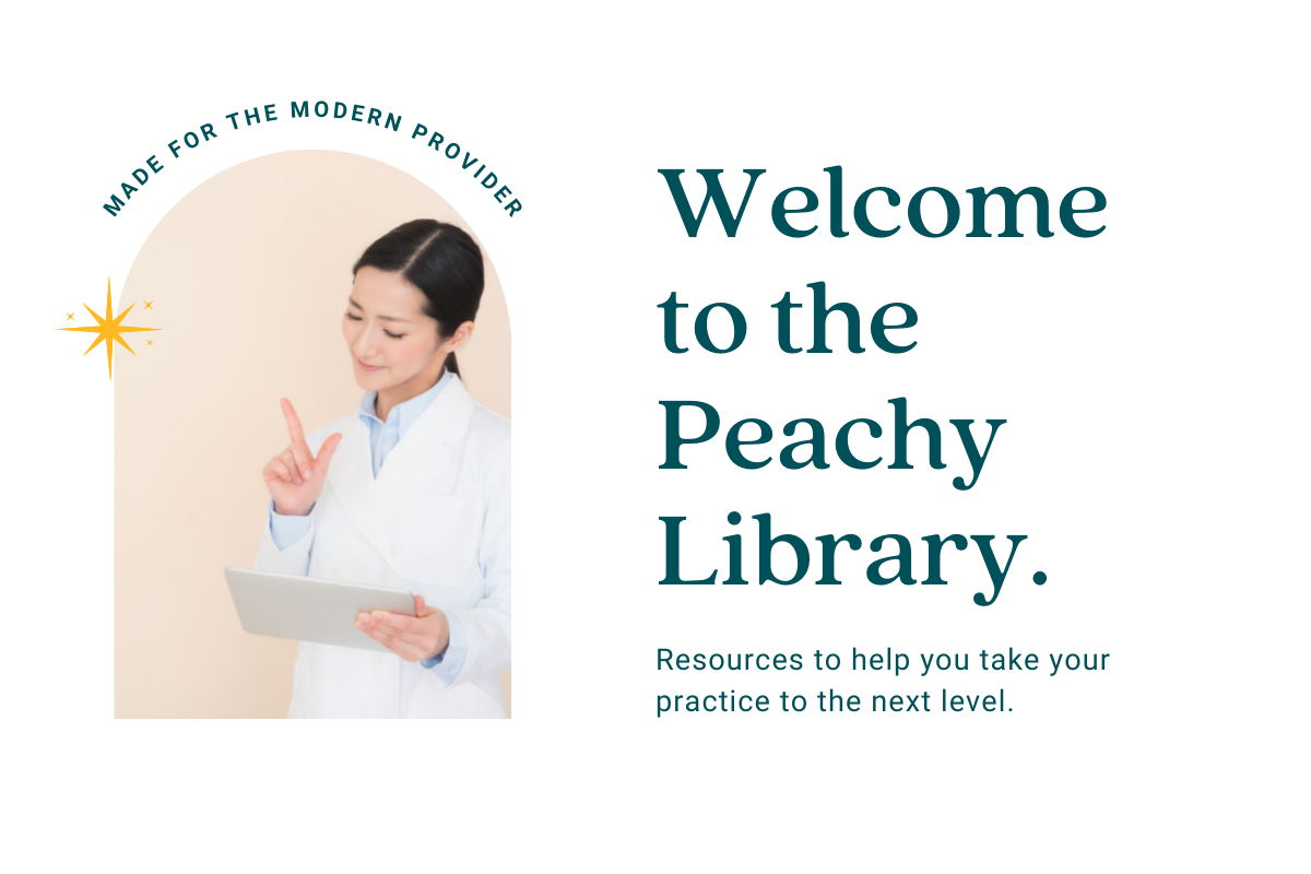 Introducing The Peachy Library: For Providers