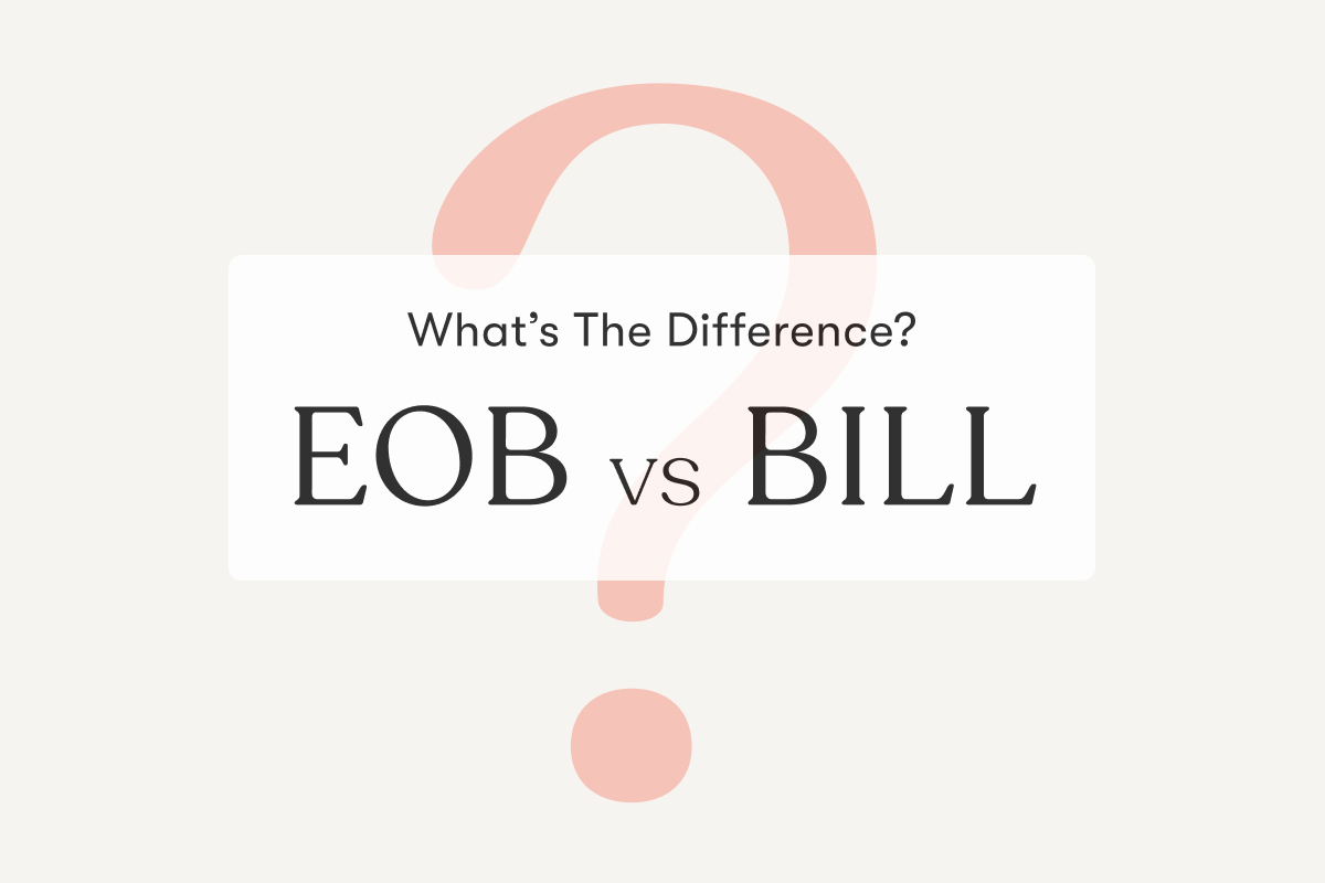 EOB vs Bill - What's the difference?