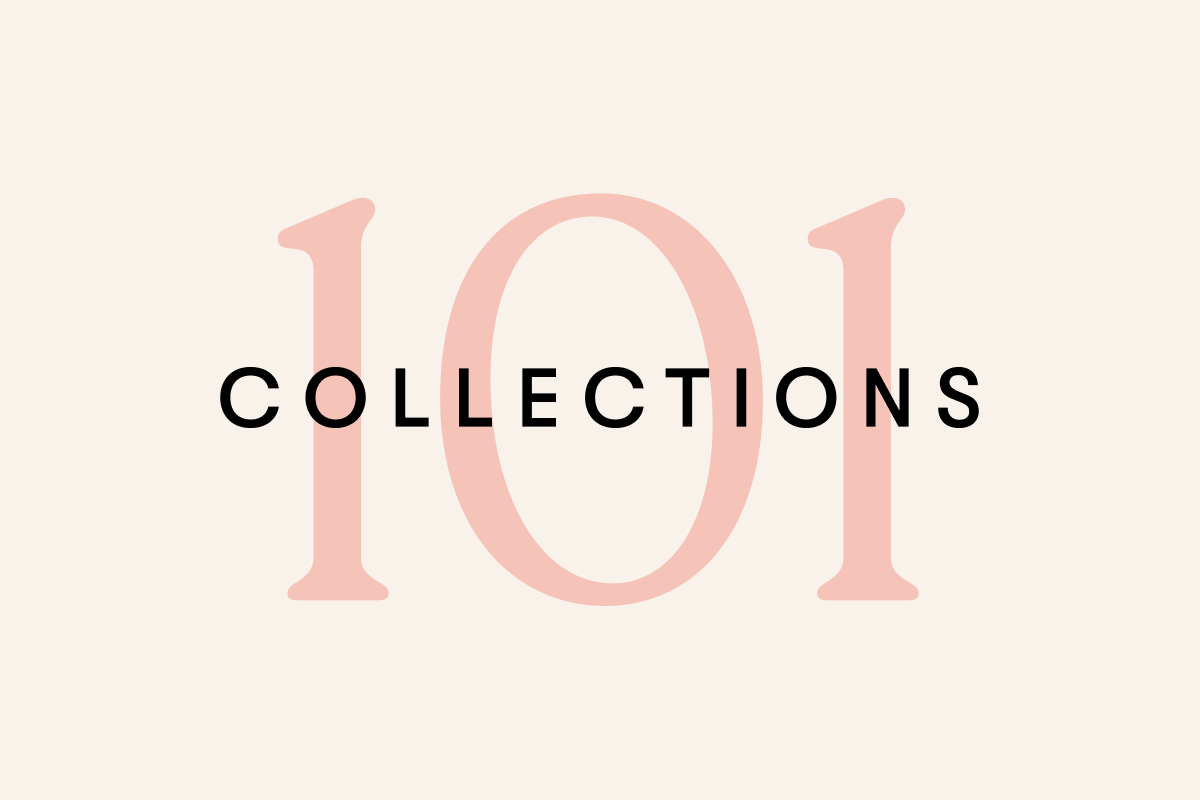 Collections 101