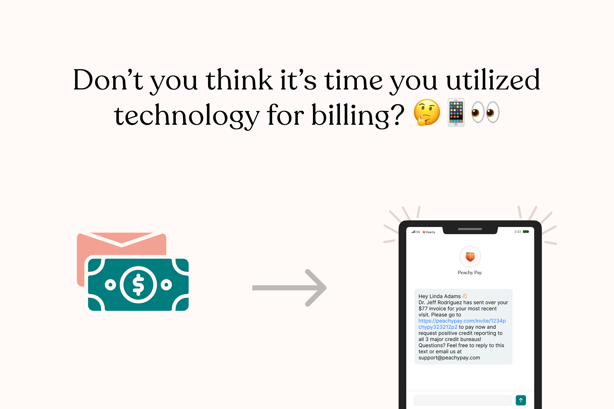 Don't you think it's time you utilized technology for billing?