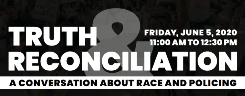 Truth Reconciliation: A Conversation About Race & Policing