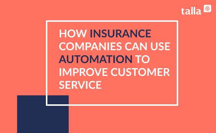 How Insurance Companies Can Use Automation to Improve Customer Service