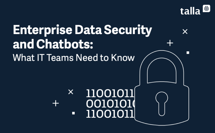 Enterprise Data Security and Chatbots: What IT Teams Need to Know