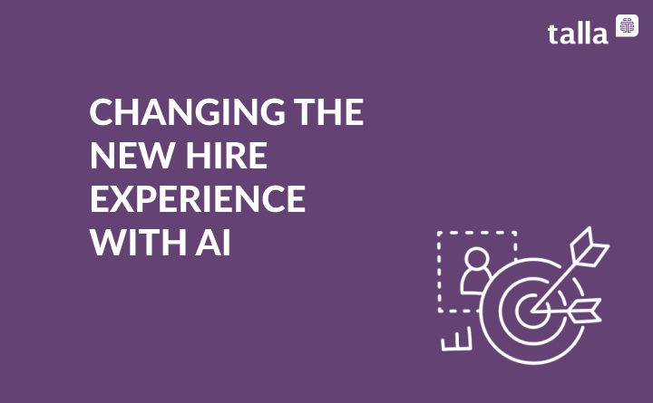 Changing the New Hire Experience with Artificial Intelligence