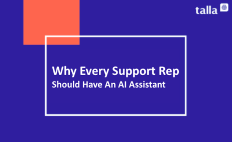 Support Reps Are Unsung Heroes and Deserve an AI Assistant