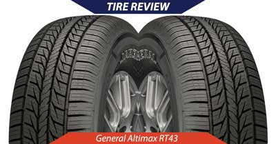 General Altimax RT43 Tire Review   CarShtuff