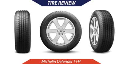 Michelin Defender T+H Tire Review   CarShtuff