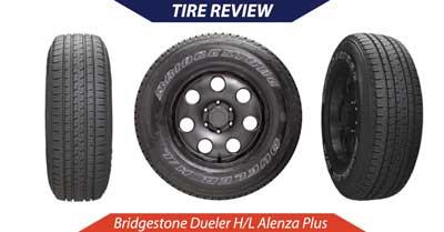 Bridgestone Dueler H/L Alenza Plus Tire Review   CarShtuff