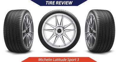 Michelin Latitude Sport 3 Tire Review   CarShtuff