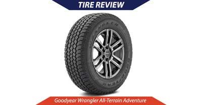 Goodyear Wrangler All-Terrain Adventure Tire Review   CarShtuff