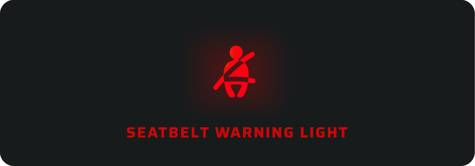 Seatbelt car warning light