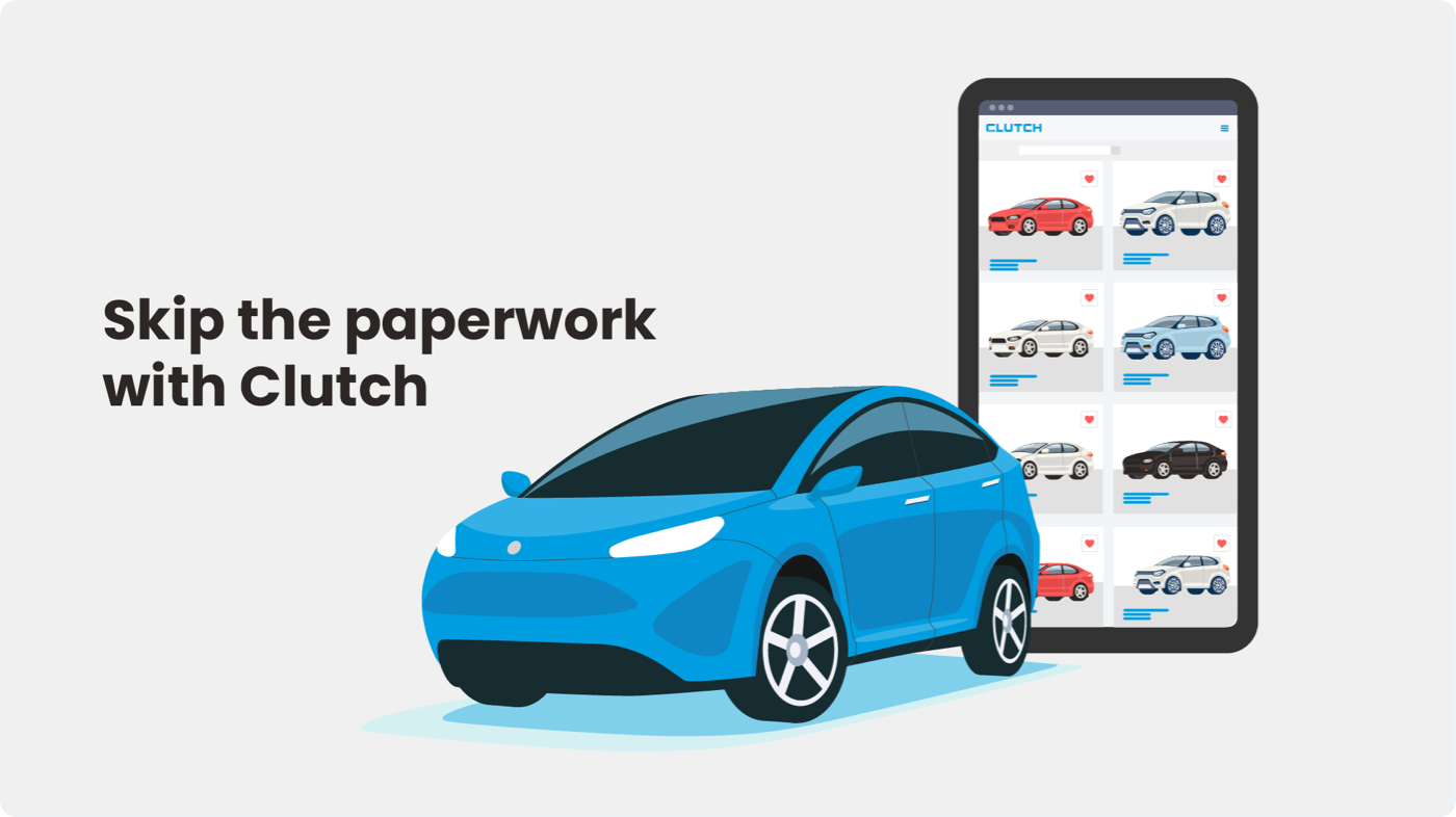 Clutch lets you skip the paperwork for motor vehicle registration