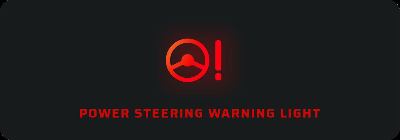 Power steering car warning lights