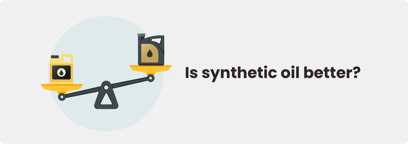 Is synthetic oil better for an oil change?