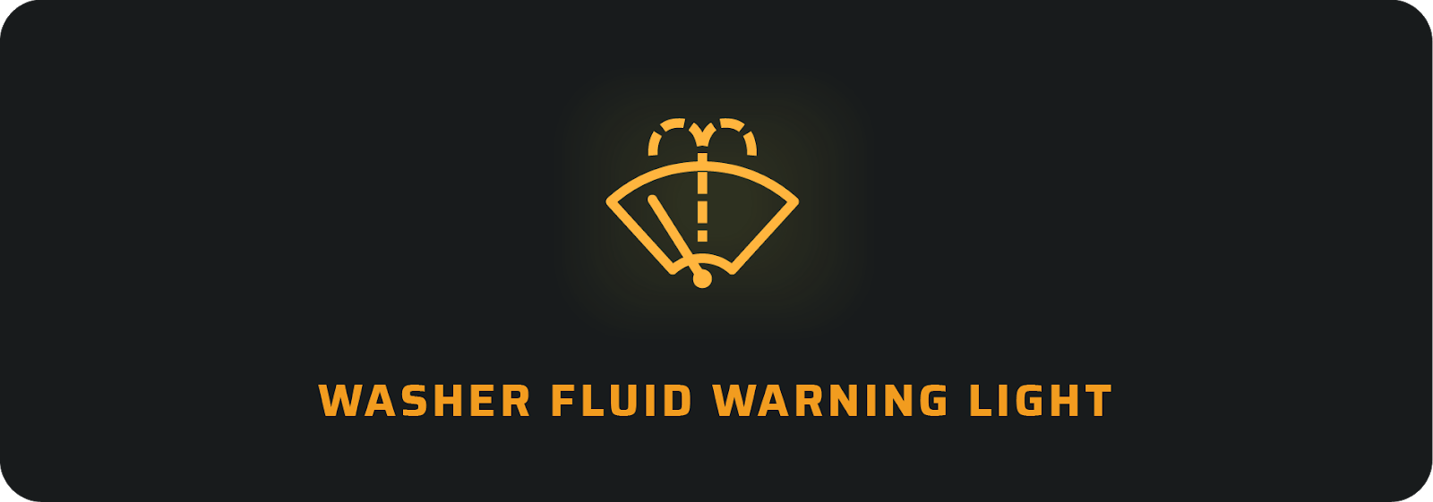 Car warning lights: Washer fluid
