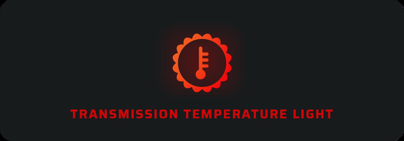 Car warning lights: Transmission temperature