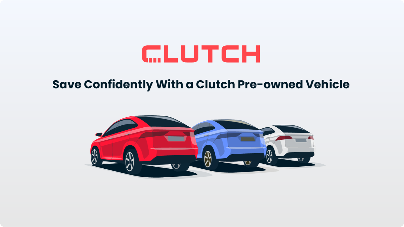 Clutch helps you save money with quality pre-owned vehicles