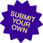 Submit Your Own Story