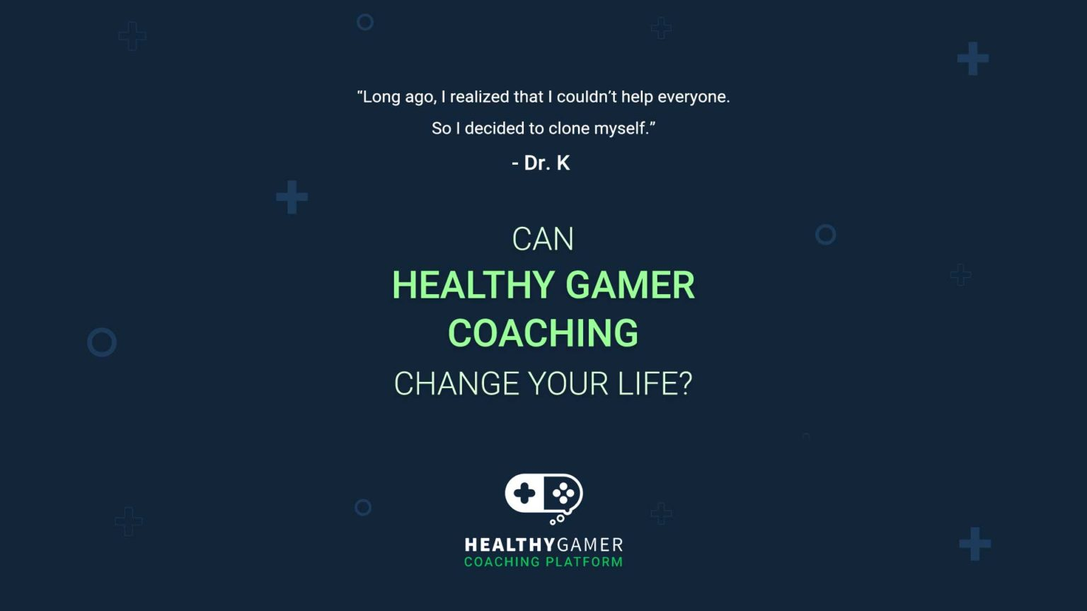 How Can Healthy Gamer Coaching Change my Life?