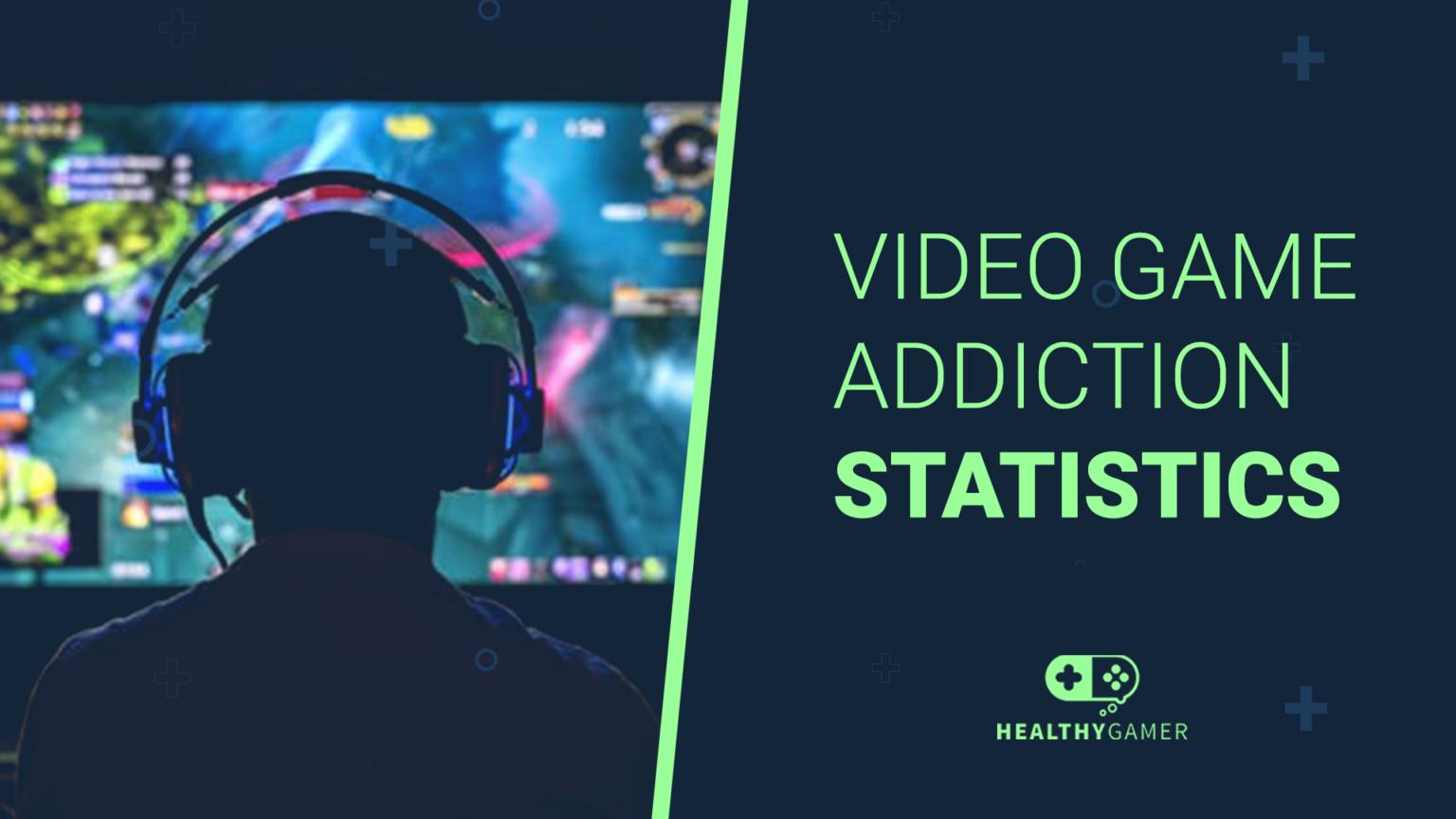 Video Game Addiction Statistics