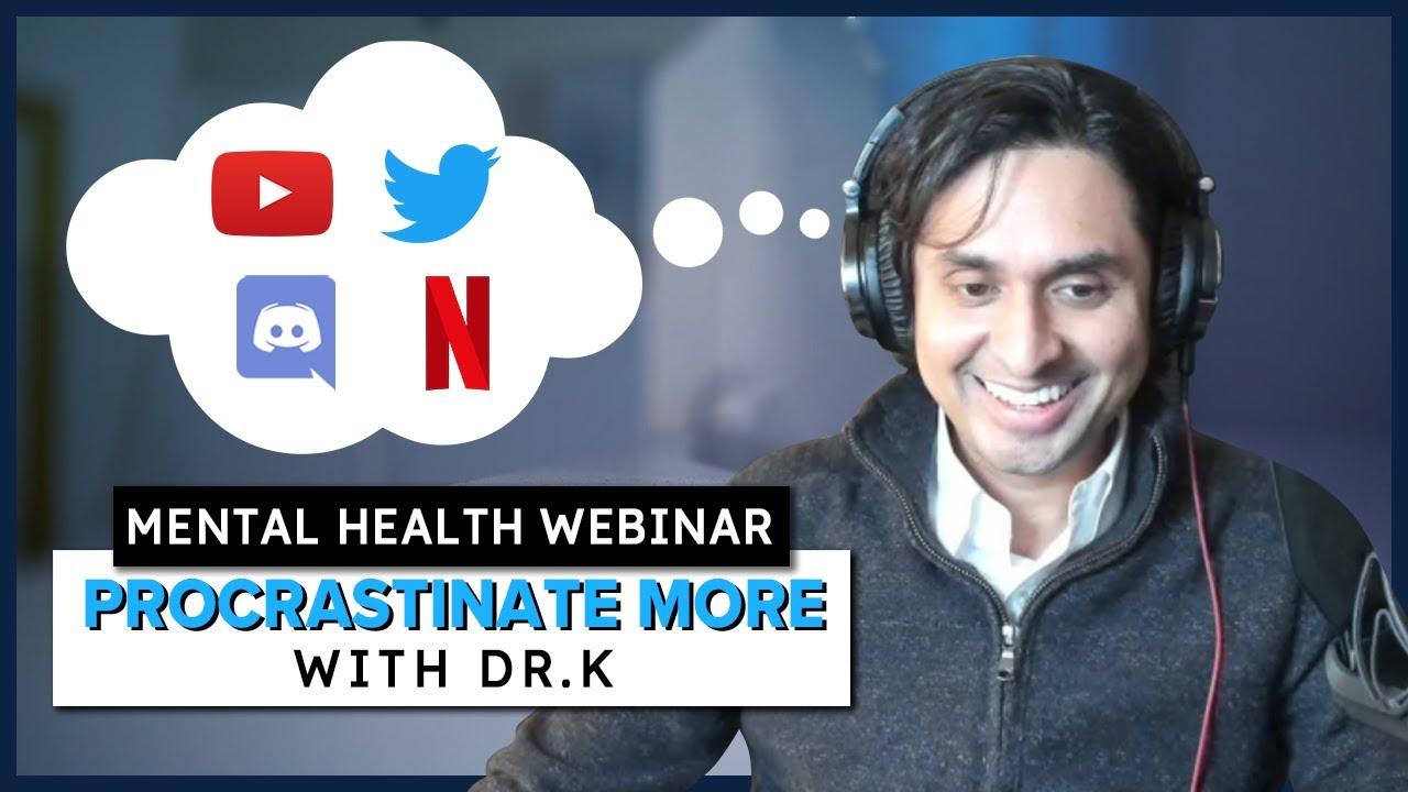 Mental Health Bootcamp: Procrastinate MORE not LESS   Healthy Gamer Webinar #3