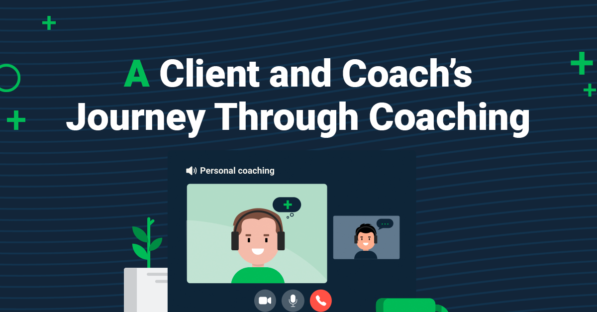 A Client and Coach's Journey Through Coaching