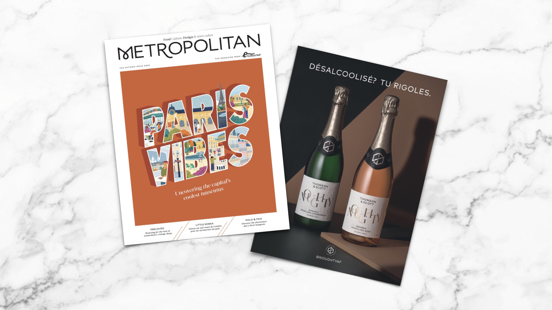 Bonjour my British chums and welcome to our first advertisement in the well-read Eurostar magazine Metropolitan. Abit like taking coals to Newcastle, we are introducing NOUGHTY Brut and Rosé as THE alternative to alcoholic Champagne by putting our bottles right under les nezs of thirsty French passengers who want to tone down their alcohol intake.