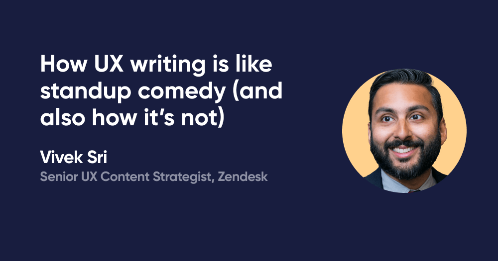 How UX writing is like standup comedy (and also how it's not)