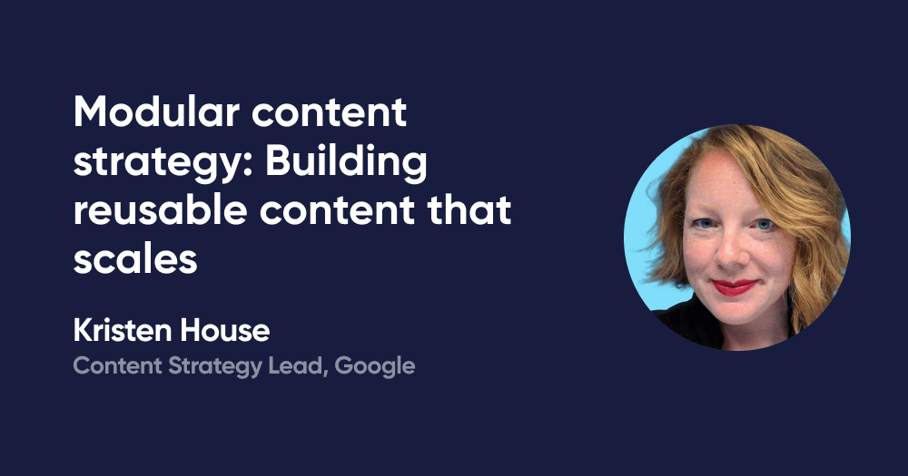 Modular content strategy: Building reusable content that scales