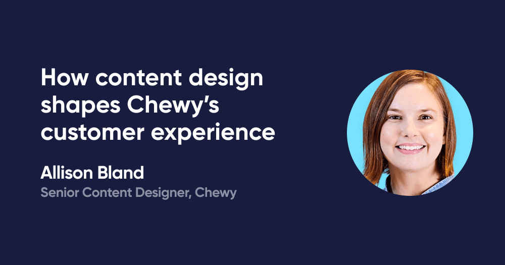 How content design shapes Chewy's customer experience