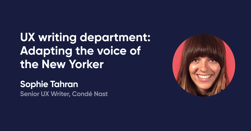 UX writing department: Adapting the voice of the New Yorker