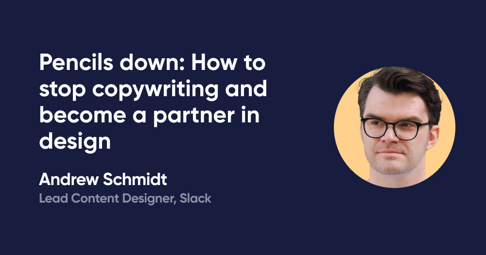 Pencils down: How to stop copywriting and become a partner in design