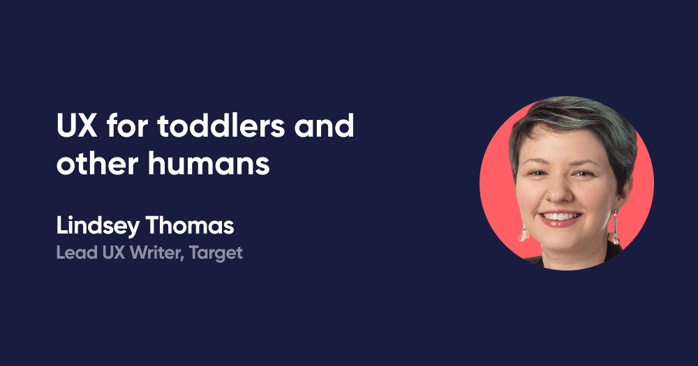 UX for toddlers and other humans