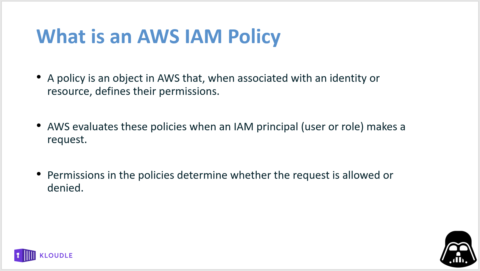 what is an IAM policy