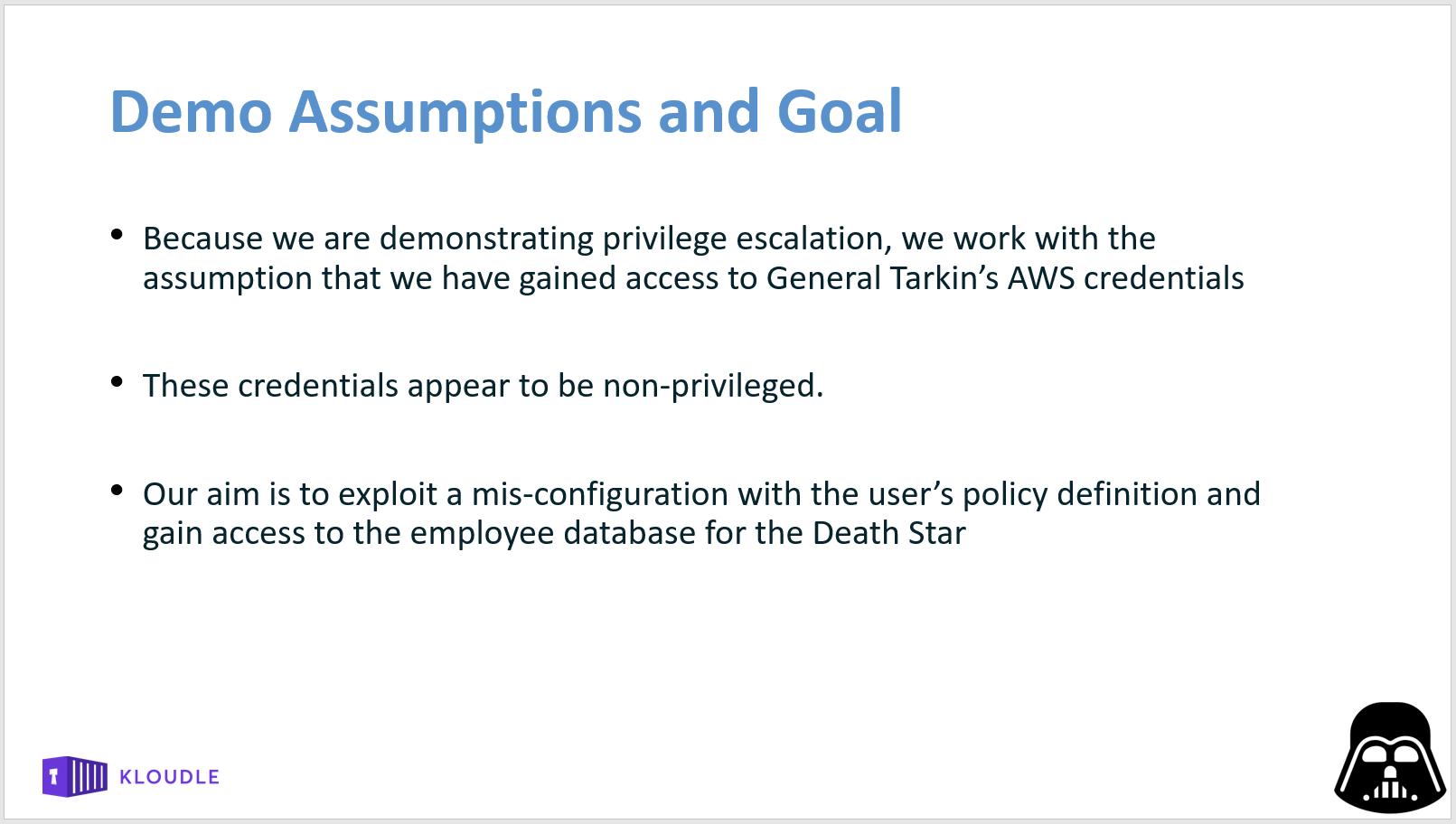 Demo assumptions and goals