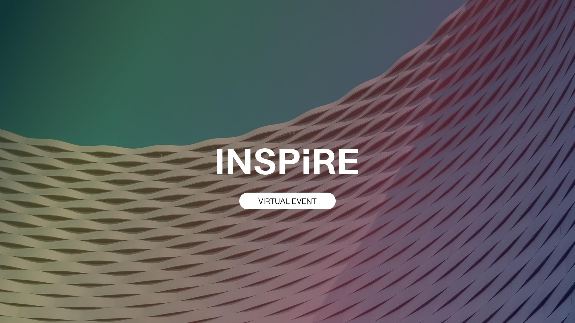 Inspire Summit: Three Day Virtual Event