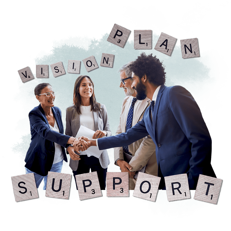 professionals shaking hands with the words above: vision, plan and the the word support below