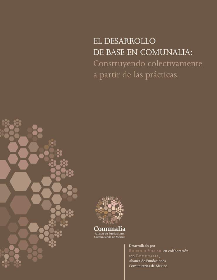 El desarrollo de base en Comunalia