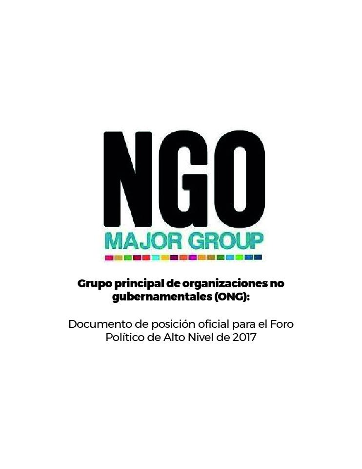 Grupo principal de organizaciones no gubernamentales (ONG): Documento de posición oficial para el Foro Político de Alto Nivel de 2017